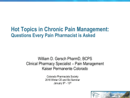 Hot Topics in Chronic Pain Management: Questions Every