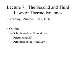 Lecure 8: The Second and Third Laws of Thermodynamics