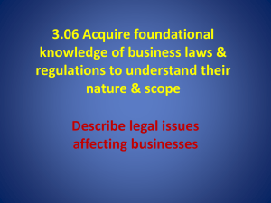 3.06 Acquire foundational knowledge of business laws & regulations