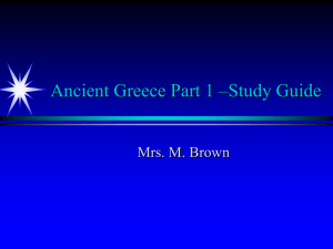 Ancient Greece Part 1 –Study Guide