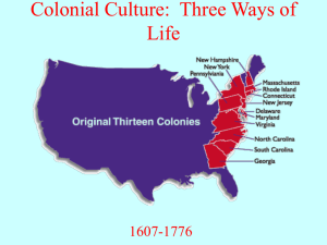 Colonial Culture: Three Ways of Life