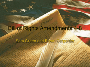 Bill of Rights Amendments 4-8