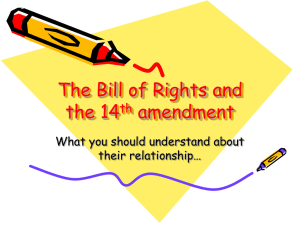 The Bill of Rights and the 14th amendment