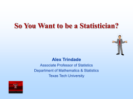 So You Want to be a Statistician?