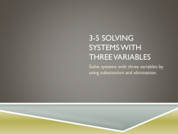 3-5 Solving Systems with Three Variables