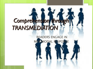 Transmediation & Comprehension
