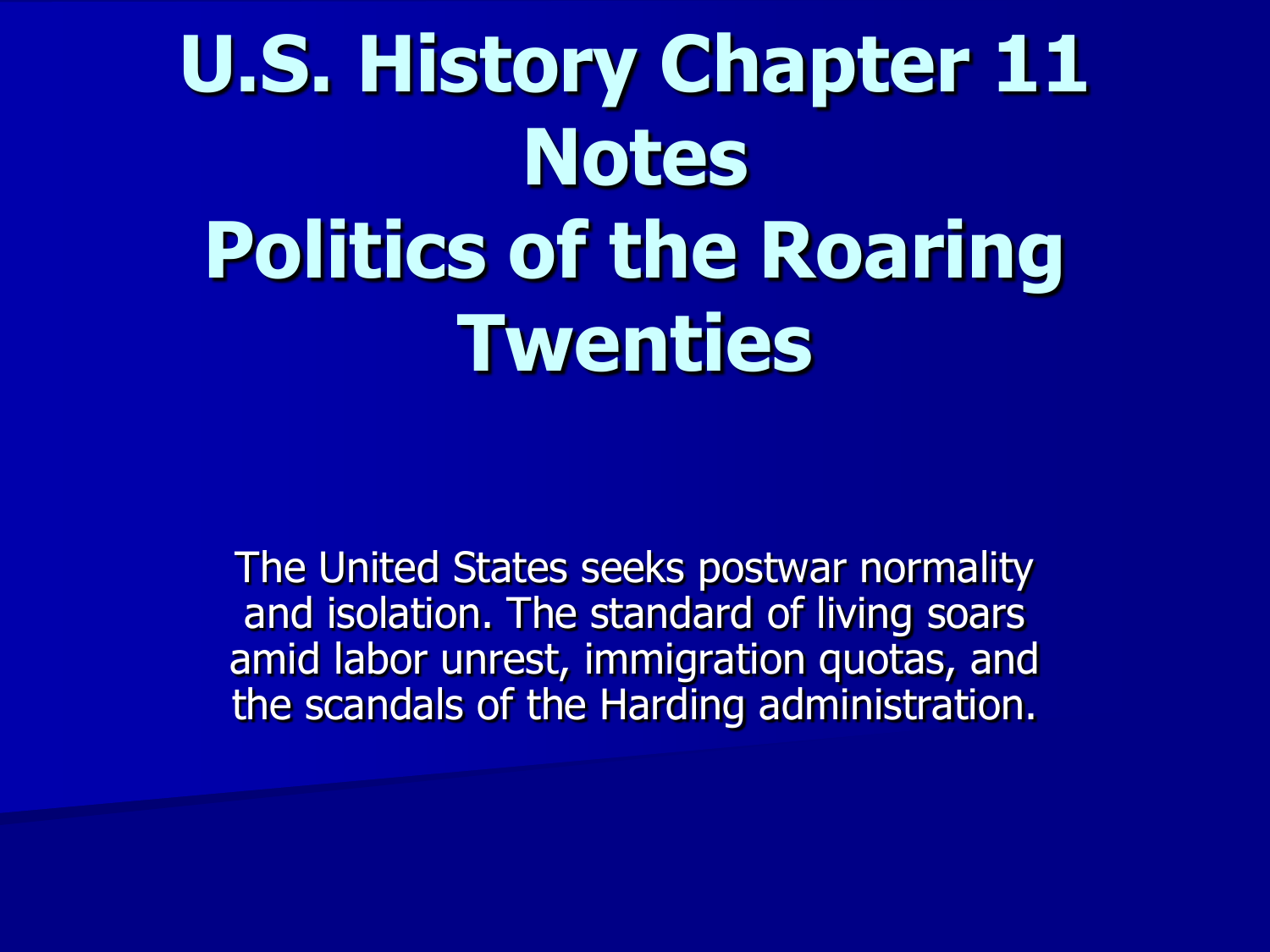 US History Chapter 20 Notes Politics of the Roaring Twenties