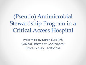 Antimicrobial Stewardship in a Critical Access Hospital