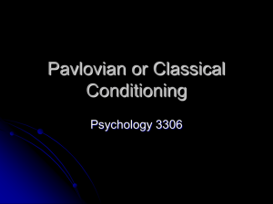 Pavlovian or Classical Conditioning