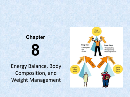 Chapter 8: Energy Balance and Weight Management