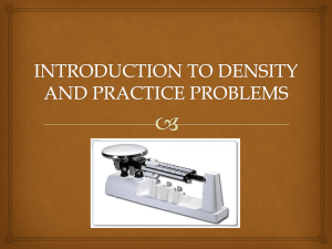 INTRODUCTION TO DENSITY AND PRACTICE PROBLEMS
