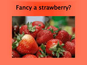 Fancy a strawberry