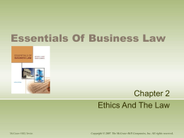 lwc1 business law ethics Today i'm going to attempt taking some time and listening to a course webinar over dispute resolution on my lunch break it's at 3pm et i also see in this email i have from the course mentor that all the webinars are kept online within the business law & ethics community.
