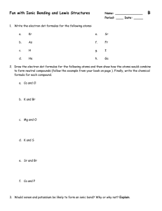 Ionic Bonding and Electron Dot Formulas