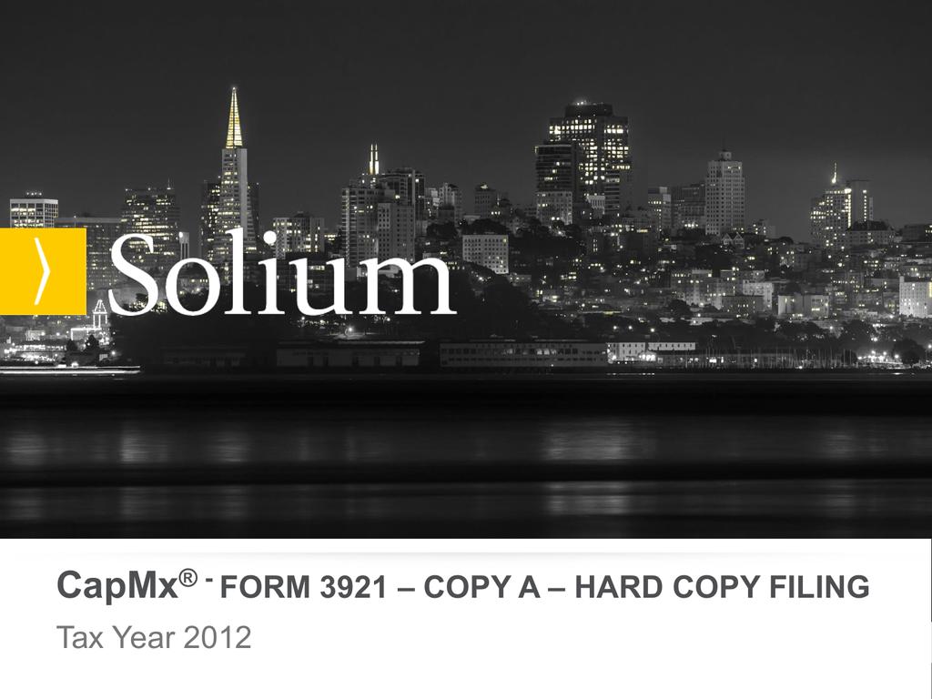 Form 3921 Hard Copy Filing Capmxhelp