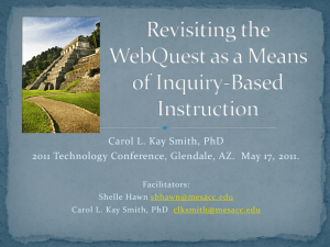 Revisiting the WebQuest as a Means of Inquiry Based
