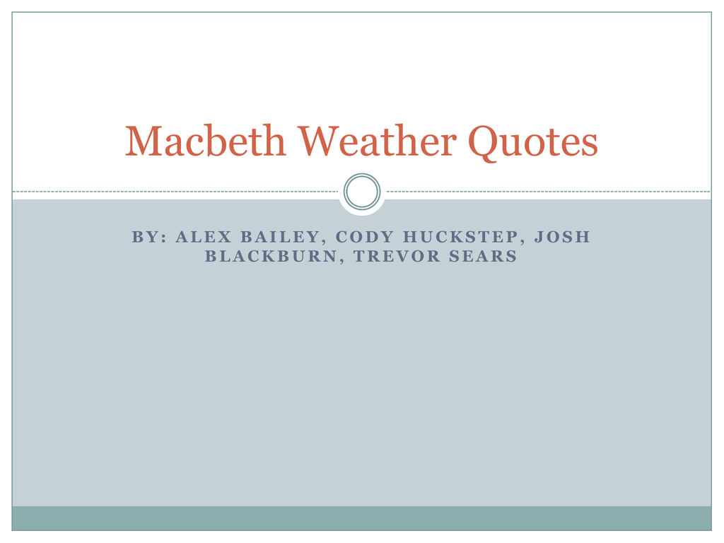 weather in macbeth