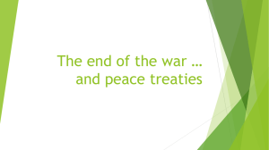 The end of the war * and peace treaties