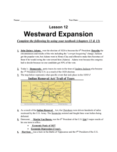 Lesson 12 Westward Expansion Complete the