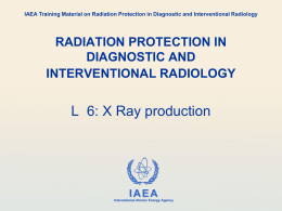 06. X-ray production - Radiation Protection of Patients