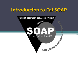 What can Cal-SOAP do for you? - San Diego and Imperial Counties