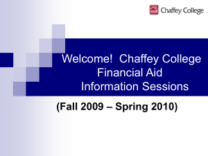 Welcome Chaffey College Financial Aid Information Session