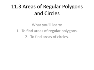 11.3 Areas of Regular Polygons and Circles