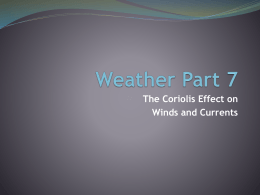 25. Weather Part 7 – The Coriolis Effect on Winds and Currents