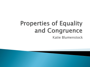 Properties of Equality and Congruence