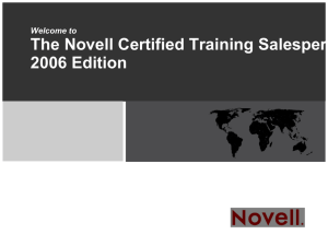Welcome to The Novell Certified Training Salesperson (NCTS