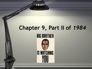Chapter 9, Part II of 1984 PowerPoint