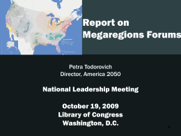 Update on Megaregion Forums: Petra Todorovich