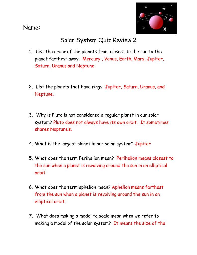 Name: Solar System Quiz Review 2 List the order of the
