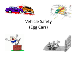 Vehicle Safety (Egg Cars)