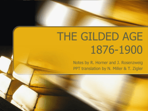 THE GILDED AGE 1876-1900