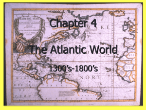 Ch 4 Atlantic World and Exploration Powerpoint