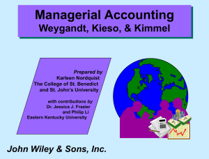 Managerial Accounting Weygandt, Kieso, & Kimmel