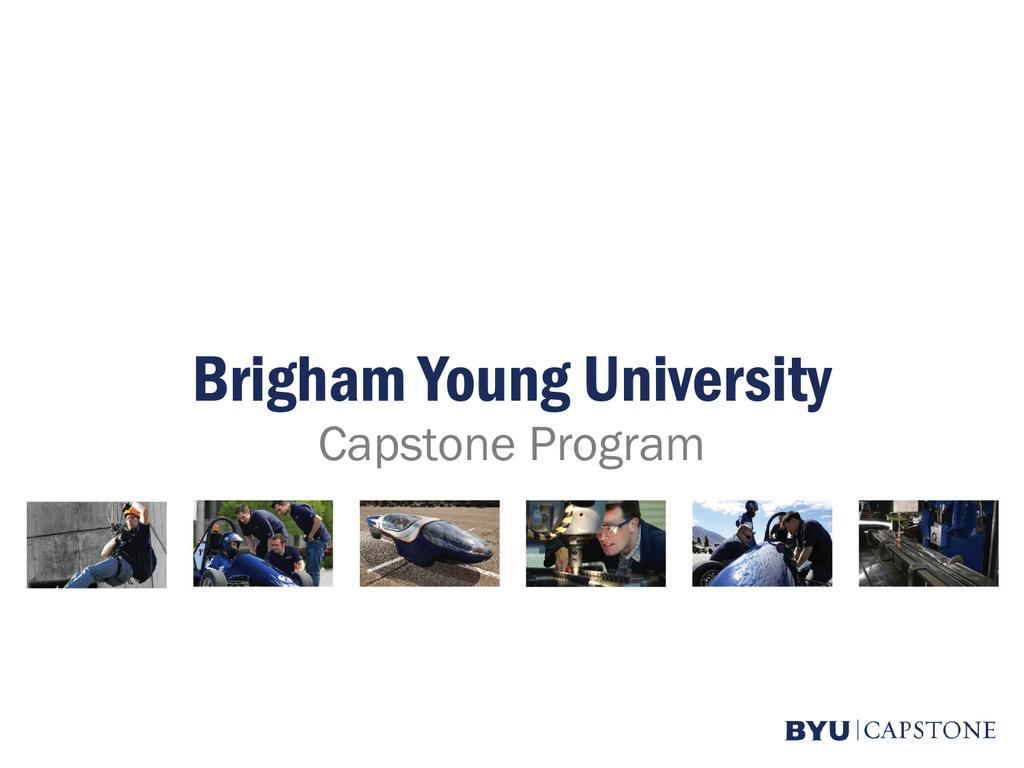 PowerPoint Presentation - BYU Capstone