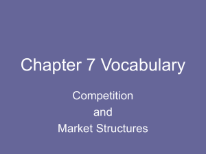 Perfect competition (market structure 1)