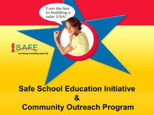 Safe School Education Initiative & Community Outreach Program