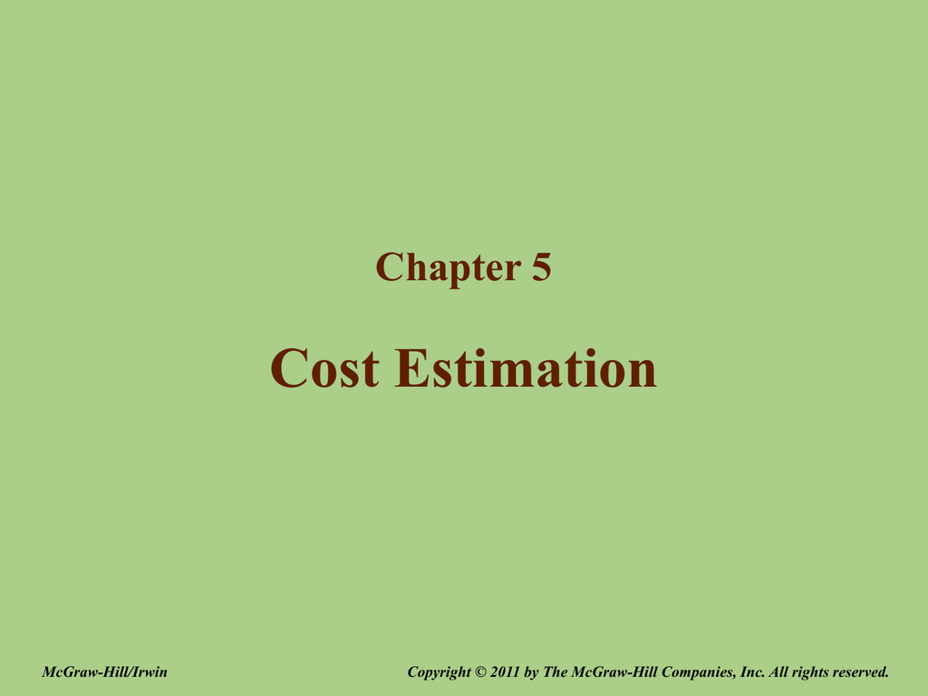 Chapter 5 Cost Estimation Mcgraw Hill Higher Education