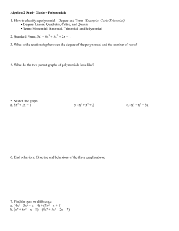 Algebra 2 Study Guide - Polynomials 1. How to classify a polynomial