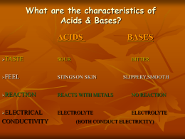 What are the characteristics of Acids & Bases?