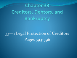 Chapter 33 Creditors, Debtors, and Bankruptcy