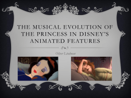 THE MUSICAL EVOLUTION OF THE PRINCESS IN DISNEY*s