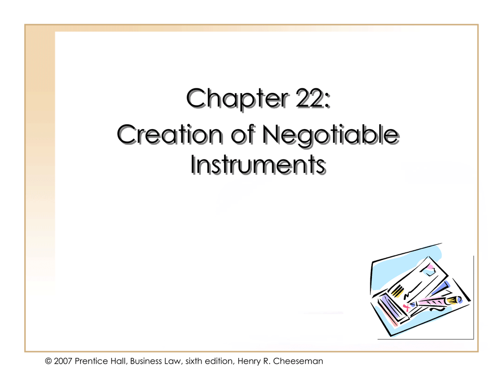 Creation Of Negotiable Instruments