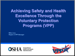 Achieving Safety Excellence Through the Voluntary Protection