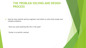 THE PROBLEM SOLVING AND DESIGN PROCESS