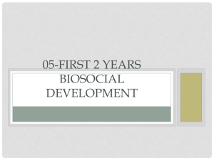 First 2 years Biosocial Development