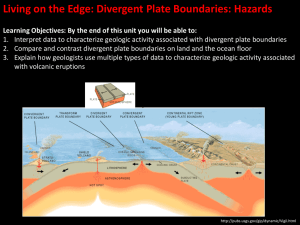 Living on the Edge: Divergent Plate Boundaries: Hazards